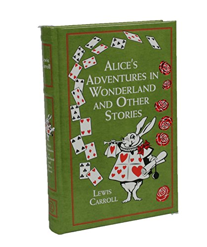 Alice's Adventures in Wonderland and Other Stories (Leather-bound Classics) por Lewis Carroll