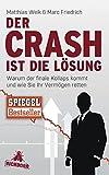 Image de Der Crash ist die Lösung: Warum der finale Kollaps kommt und wie Sie Ihr Vermögen retten