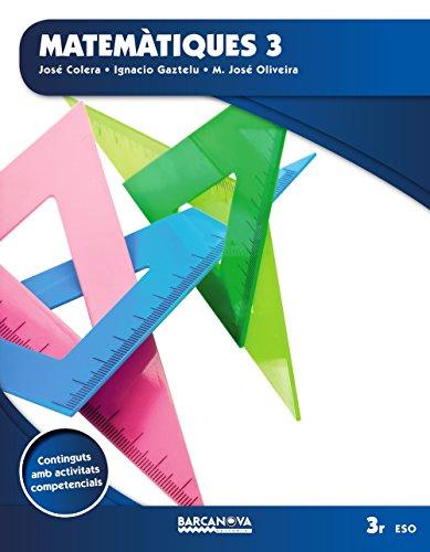 Matemàtiques 3 eso llibre de l ' alumne (ed 2015) (materials educatius - eso - matemàtiques) - (arrels)
