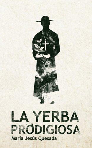 La Yerba Prodigiosa por María Jesús Quesada