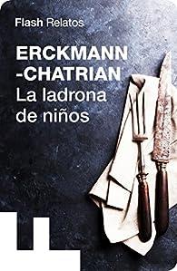 La ladrona de niños par  Erckmann-Chatrian