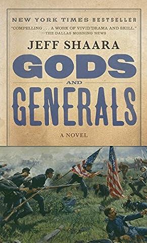 Gods and Generals: A Novel of the Civil War (Civil