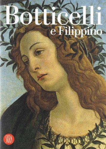 Botticelli e Filippino. Ediz. illustrata