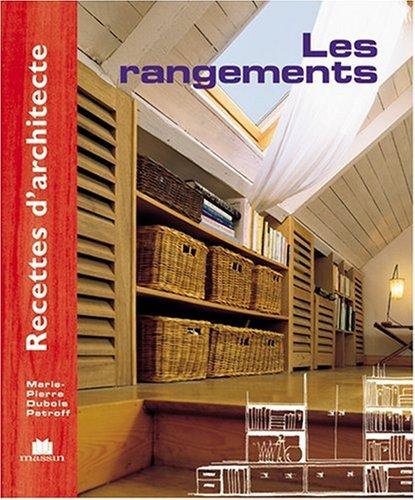Recettes d'architecte - Les rangements