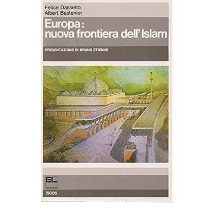 Europa Nuova Frontiera Dell'islam