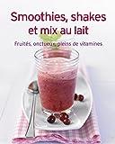 Smoothies, shakes et mix au lait