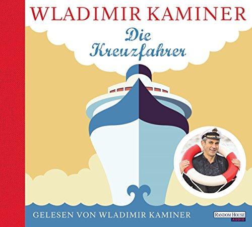 Buchseite und Rezensionen zu 'Die Kreuzfahrer' von Wladimir Kaminer