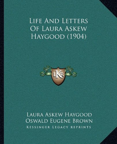 Life and Letters of Laura Askew Haygood (1904)