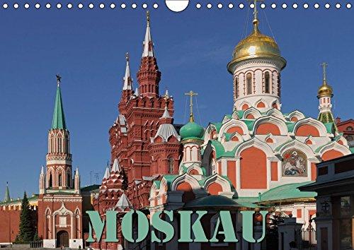 Moskau (Wandkalender 2019 DIN A4 quer): Moskau, osteuropäische Kultur vom Feinsten (Monatskalender, 14 Seiten ) (CALVENDO Orte)