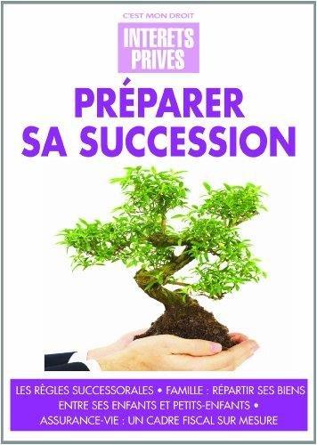 Préparer sa succession : Les règles successorales, Famille, répartir ses biens entre ses enfants et petits-enfantd Assurance-vie, un cadre fiscal sur mesure