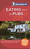 Eating Out in Pubs 2015 (Michelin Guide/Michelin)