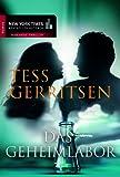 'Das Geheimlabor' von Tess Gerritsen
