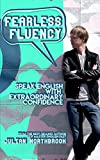 #10: Fearless Fluency: Speak English with Extraordinary Confidence