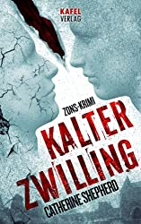 Kalter Zwilling (Zons-Thriller 3) (German Edition)