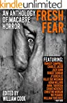Fresh Fear: An Anthology of Macabre H...