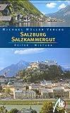 Salzburg & Salzkammergut: Reisehandbuch mit vielen praktischen Tipps - Barbar Reiter, Thomas Wistuba