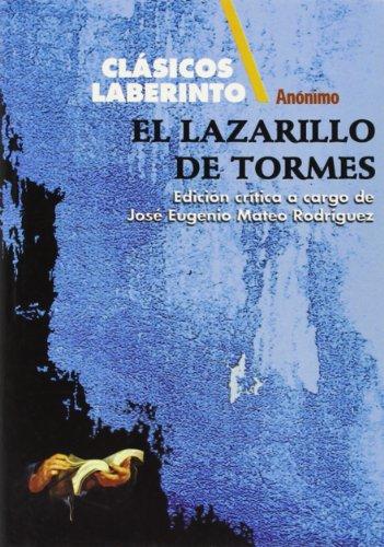 Lazarillo de Tormes, el (Clásicos Laberinto)
