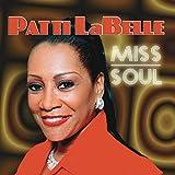Songtexte von Patti LaBelle - Miss Soul