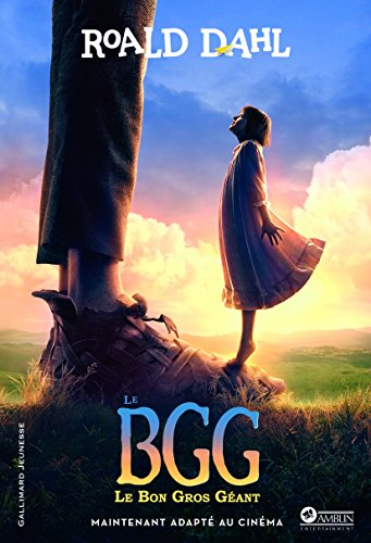 LE BGG, LE BON GROS GEANT - EDITION DU FILM