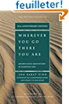 Wherever You Go, There You Are: Mindf...