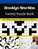 Brooklyn Nine-Nine  Variety Puzzle Book: TV Series Cast & Characters Edition