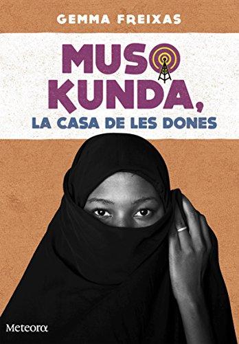 Muso Kunda, la casa de les dones (Papers de Fortuna)