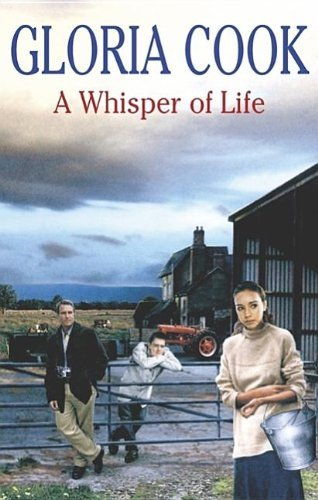 A Whisper of Life (Harvey Family) by Gloria Cook (2006-11-08)