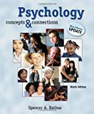 Psychology: Concepts and Connections, Media & Research Update 9th edition by Rathus, Spencer A. (2007) Hardcover