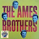 The Ames Brothers