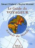 Le Guide du voyageur : Autour du monde