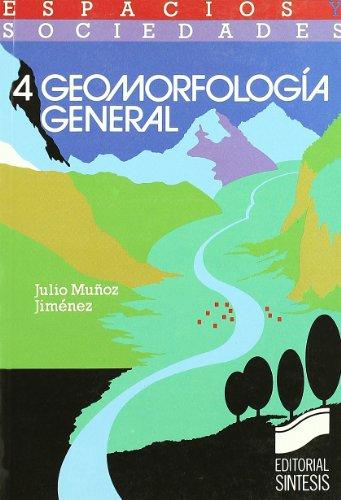 Geomorfología general (Espacios y sociedades)