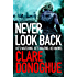 Never Look Back (Di Mike Lockyer Series Book 1)