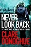 Never Look Back (Di Mike Lockyer Series Book 1)