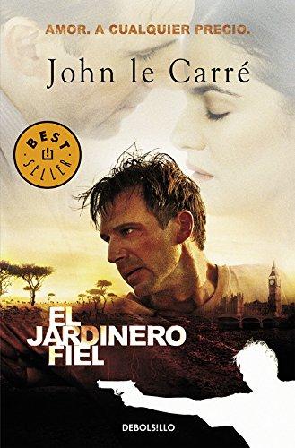 El Jardinero Fiel por Le Carré, John