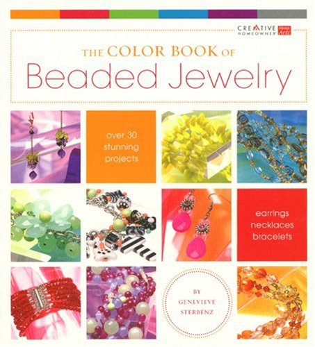 The Color Book of Beaded Jewelry (Creative Home Arts Library)