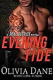 Evening Tide: A SEAL Justice Novella