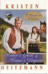 Honor's Quest&Honor's Disguise (2 in 1 Volume) (Rocky Mountain Legacy) by Kri...