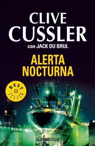 Alerta nocturna (BEST SELLER) por Clive Cussler