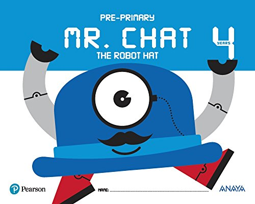 Mr chat the robot hat 4 years (anaya pearson)