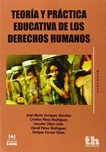 Teoría y Práctica Educativa de los Derechos Humanos (Márgenes)
