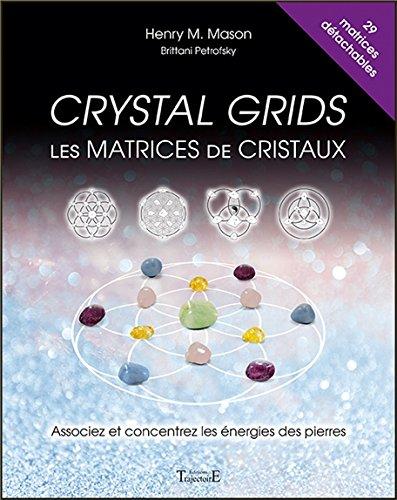 Crystal grids - Les matrices de cristaux...