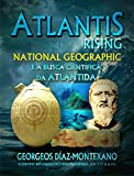 ATLANTIS RISING National Geographic e a busca científica da Atlântida (Portuguese Edition)