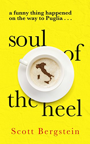 soul-of-the-heel-a-funny-thing-happened-on-the-way-to-puglia-english-edition