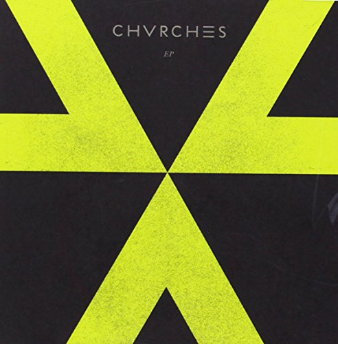 Chvrches Ep: Japanese Edition