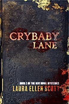 Crybaby Lane: The New Royal Mysteries Book Two (English Edition) de [Scott, Laura Ellen]