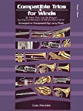 Compatible Trios for Winds 32: Trios That Can Be Played by Any Combination of Wind Instruments (for Flute / Oboe) by Larry Clark (2012-08-15)
