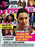 CLOSER [No 228] du 24/10/2009 - RAPHAELLE RICCI RACONTE SON VIOL -L'ALCOOLISME DE BRAD PITT MENACE LEUR COUPLE -JONATHAN ET SABRINA DE SECRET STORY -FX A VIRE BRUNO