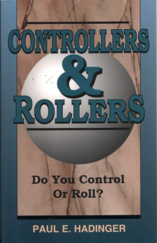 Controllers & Rollers: Do You Control or Roll?