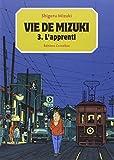 Vie de Mizuki, Tome 3 : L'apprenti