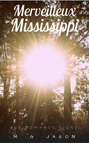Couverture du livre Merveilleux Mississippi (Jason Romance)